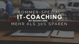 IT-Coaching mit Magnus Bühl Sommer-Spezial