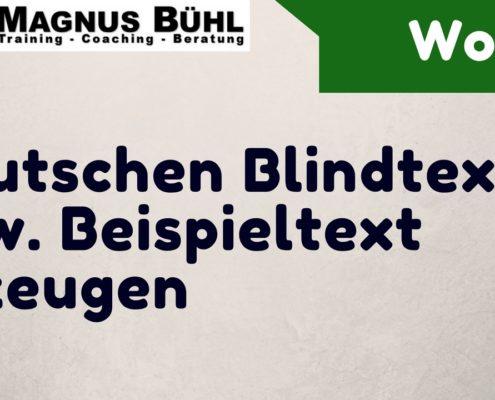 Blindtext bzw. Deutschen Beispieltext in Microsoft Word erzeugen