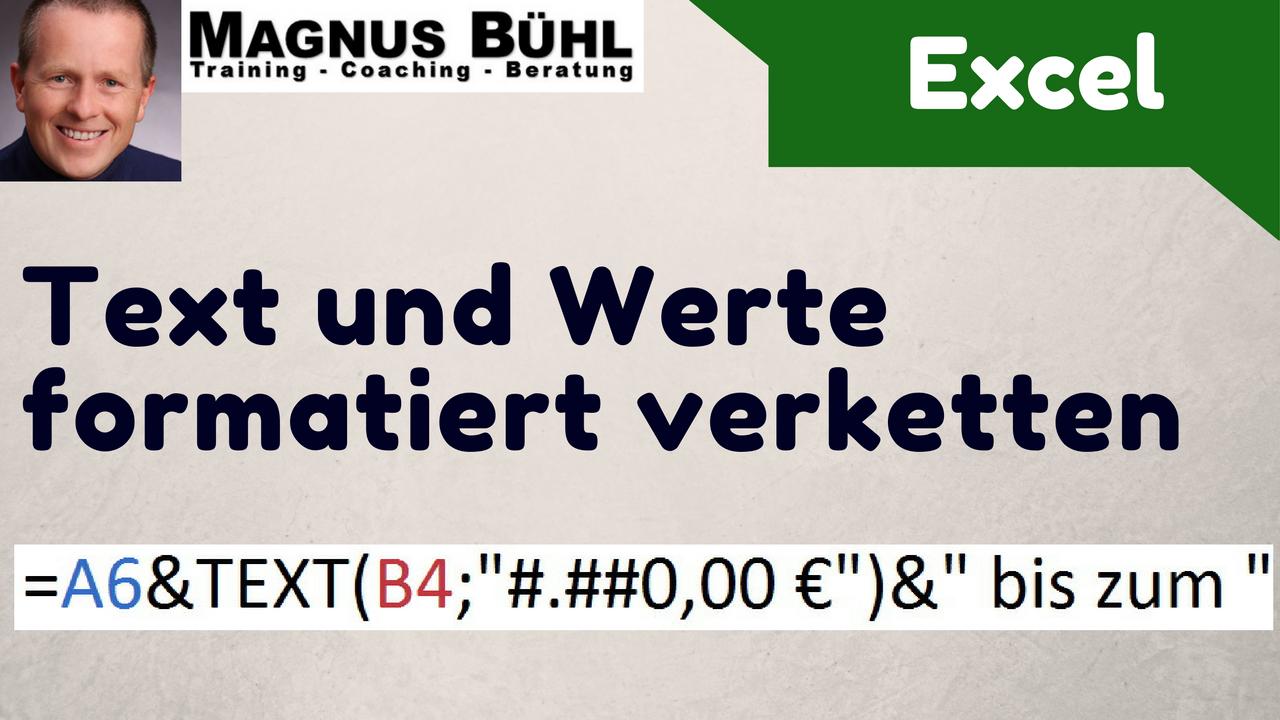 Texte und Werte in Microsoft Excel formatiert verketten