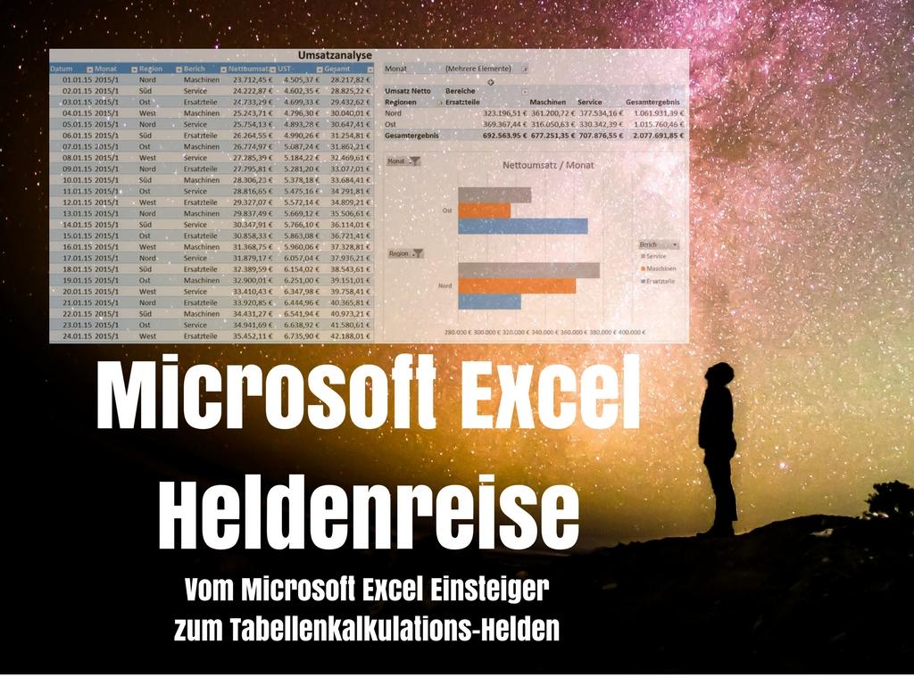Vom Microsoft Excel Einsteiger zum Tabellenkalkulations-Helden